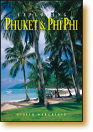 Book Cover of Exploring Phuket & Phi Phi - 978-962-217-783-3