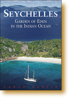 Seychelles - Garden of Eden in the Indian Ocean