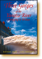 Book Cover of Three Gorges of the Yangtze River - 978-962-217-801-4
